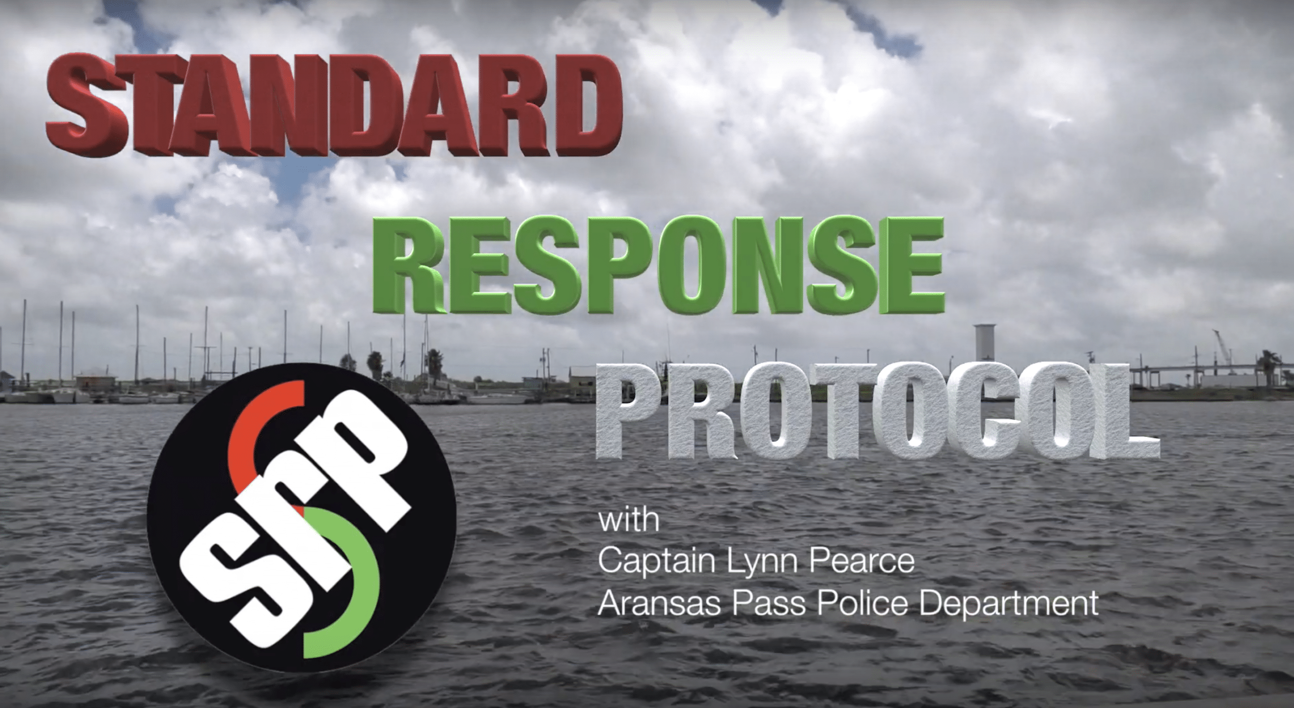 Capt. Lynn Pearce discusses the Standard Response Protocol adopted by the City of Aransas Pass and our Independent School District.